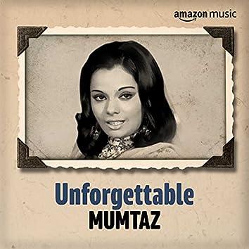 Unforgettable: Best of Mumtaz