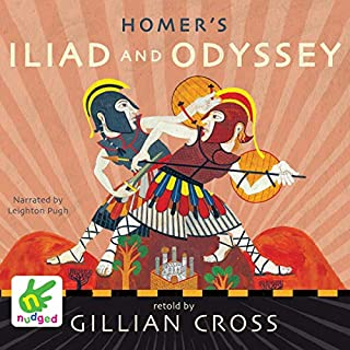 Homer's Iliad and the Odyssey     Two of the Greatest Stories Ever Told              By:                                                                                                                                 Gillian Cross                               Narrated by:                                                                                                                                 Leighton Pugh                      Length: 4 hrs and 55 mins     1 rating     Overall 5.0