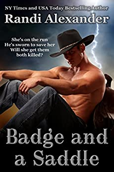 Badge and a Saddle (Heroes in the Saddle Book 2) by [Randi Alexander]