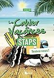 Le cahier de vacances pour réussir en STAPS - Testez-vous !