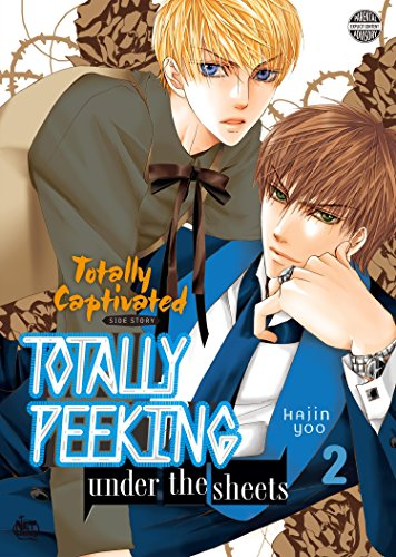 Totally Captivated Side Story 2: Totally Peeking Under the Sheets Vol. 2 (English Edition)