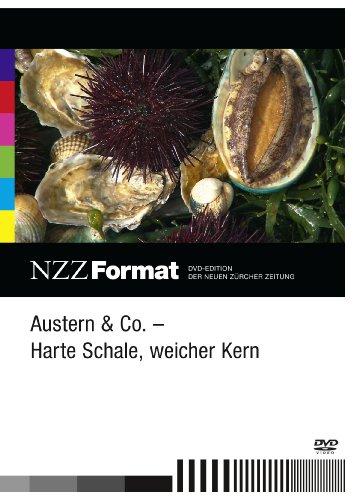 Austern & Co. - harte Schale, weicher Kern