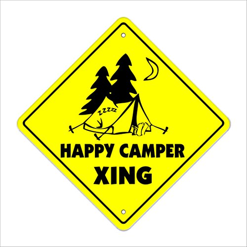 Happy Camper Crossing Sign Zone Xing | Indoor/Outdoor | 14' Tall camping tent all good hunky dory