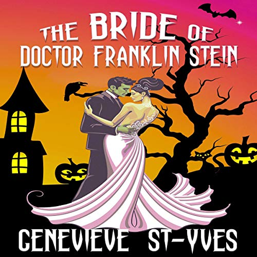 The Bride of Doctor Franklin Stein  By  cover art