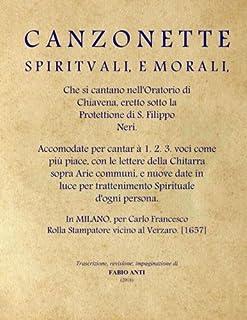 Canzonette Spirituali e Morali - Milano 1657 - rev Fabio Anti