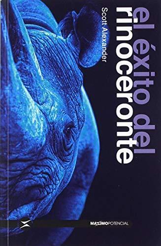 El éxito del rinoceronte (Superación Personal BOLSILLO)