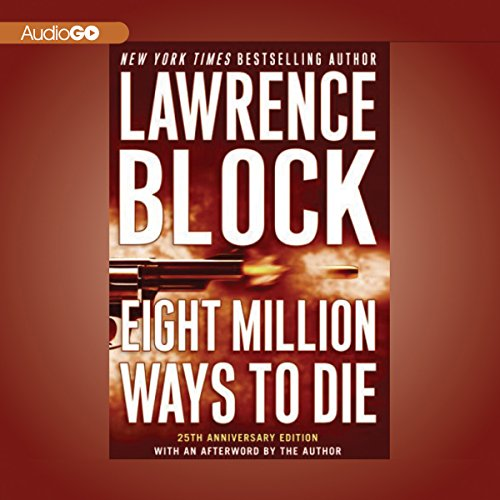 Eight Million Ways to Die audiobook cover art