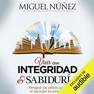 Vivir con integridad y sabiduría [Live with Integrity and Wisdom] audiobook cover art