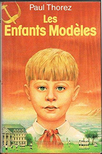 Les enfants modèles