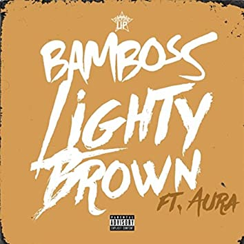 Lighty Brown (feat. Aura)