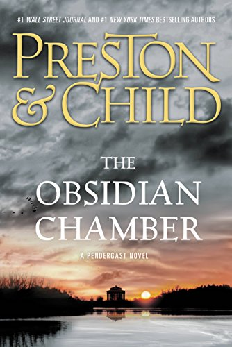 The Obsidian Chamber (Pendergast Book 16)