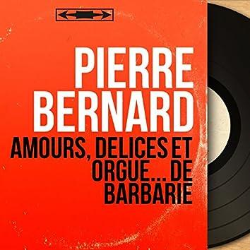 Amours, délices et orgue... de Barbarie (Mono Version)