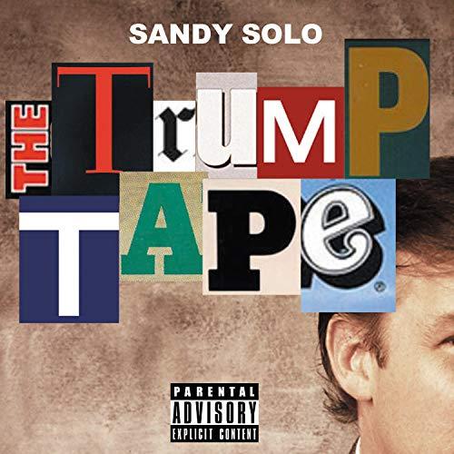 The Trump Tape [Explicit]
