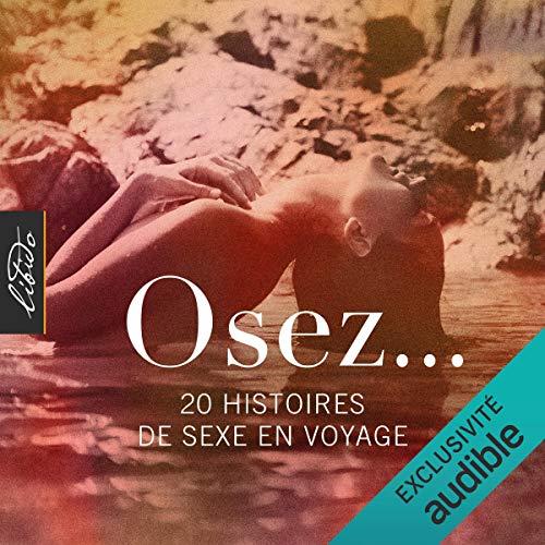 Couverture de Osez... 20 histoires de sexe en voyage