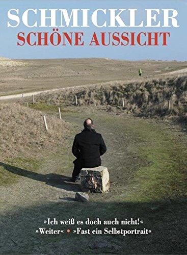 Schmickler - Schöne Aussicht [2 DVDs]