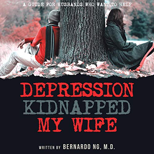 Depression Kidnapped My Wife cover art