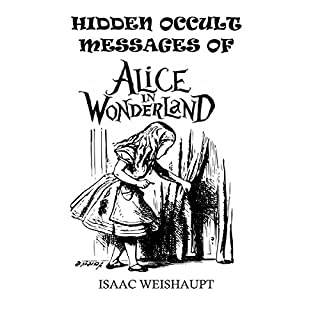 Hidden Occult Messages of Alice in Wonderland audiobook cover art