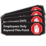 Stylish Employees Only Beyond This Point Office Store Sign   4 Pack 9' x 3' Black PVC Combo • Great for for Restaurants, Salons, Hotels and Motels, Gas Stations, Rest Stops • Posted Sign • 3M Tape