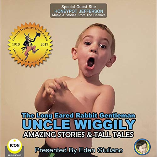 The Long Eared Rabbit Gentleman Uncle Wiggily - Amazing Stories & Tall Tales cover art