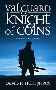 Valguard: Knight of Coins by [David N. Humphrey]