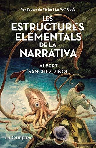 Les estructures elementals de la narrativa (Catalan Edition)