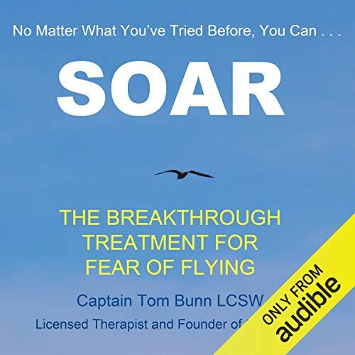Soar Audiobook By Tom Bunn cover art