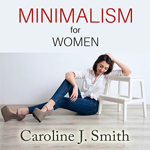 Minimalism for Women audiobook cover art