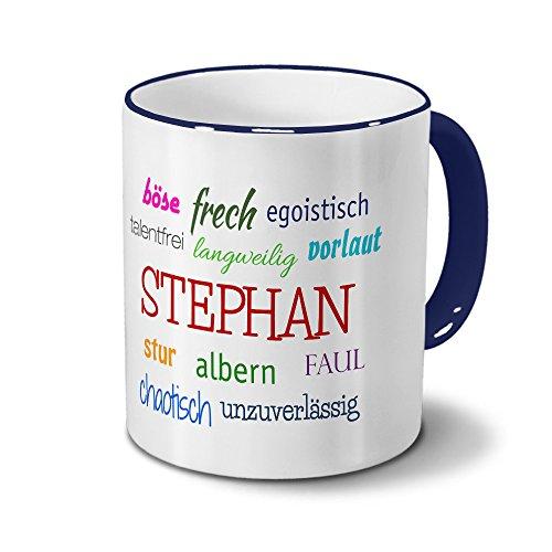 Tasse mit Namen Stephan - Negative Eigenschaften von Stephan - Namenstasse, Kaffeebecher, Mug, Becher, Kaffeetasse - Farbe Blau