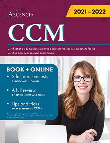 CCM Certification Study Guide: Exam…