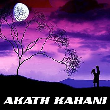 Akath Kahani