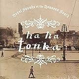 Songtexte von Ha Ha Tonka - Novel Sounds of the Nouveau South