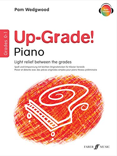 Up-Grade! Piano Grades 0-1: Light Relief Between Grades: Grades 0-1