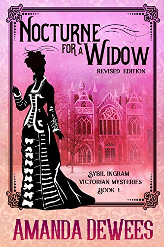 Nocturne for a Widow (Sybil Ingram Victorian Mysteries Book 1)