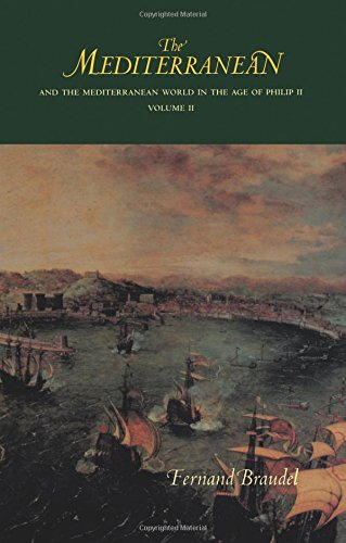 The Mediterranean and the Mediterranean World in the Age of Philip II: Volume II: 002
