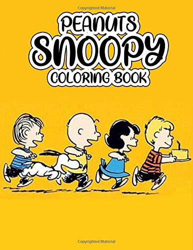 Peanuts Snoopy Coloring Book:: Stress Relief Coloring Book for Peanuts Snoopy Fans