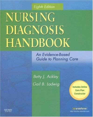 Nursing Diagnosis Handbook: An Evidence-Based Guide to Planning Care, Eighth Edition