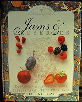 School & Library Binding Jams and Preserves : Delicious Recipes for Jams, Jellies, and Sweet Preserves Bantam Library of Culinary Arts Book
