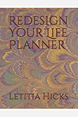 Redesign Your Life: Planner Paperback