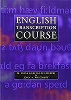 English Transcription Course (Hodder Arnold Publication)