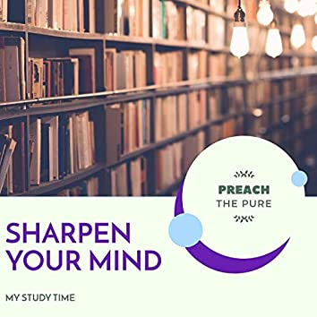 Sharpen Your Mind - My Study Time