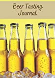 Beer tasting journal: Beer Tasting Journal | 7x10' , 150 pages to fill in | Perfect for Beer tasters