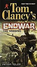 The Missing (Tom Clancy's Endwar) by Peter Telep (2013-09-03)