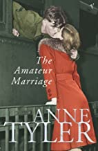 The Amateur Marriage by Anne Tyler (2-Sep-2004) Paperback