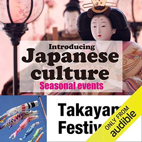 Introducing Japanese culture -Seasonal events- Takayama Festival Titelbild