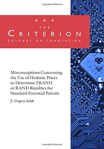 Misconceptions Concerning the Use of Hedonic Prices to Determine FRAND or RAND Royalties for Standard-Essential Patents