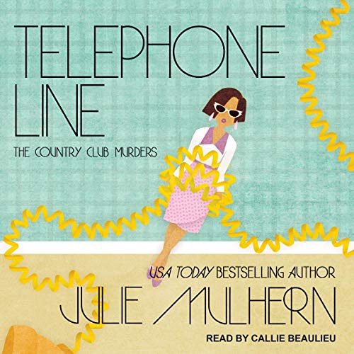Telephone Line Audiobook By Julie Mulhern cover art