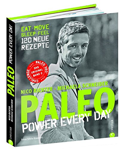 Paleo 2 - Steinzeit Diät: Power every day. eat •...