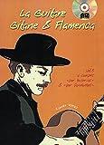 La guitare gitane & flamenca - Volume 3 (1 Livre + 1 CD)