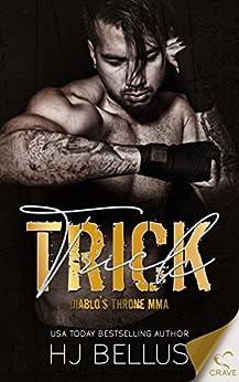 Trick (Diablo's Throne MMA Book 3) by [HJ Bellus]