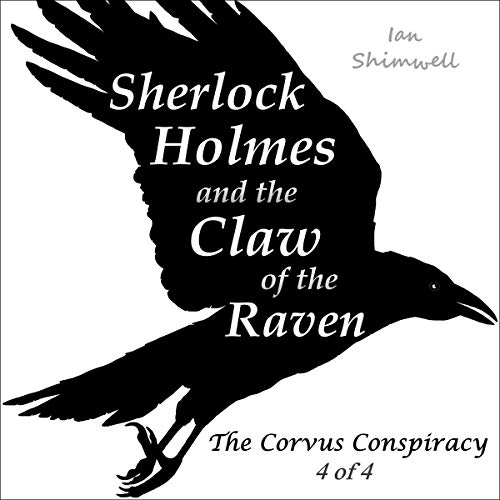 Sherlock Holmes and the Claw of the Raven audiobook cover art